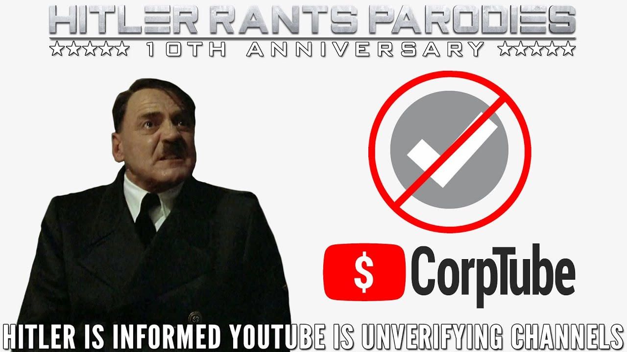 Hitler is informed YouTube is unverifying channels