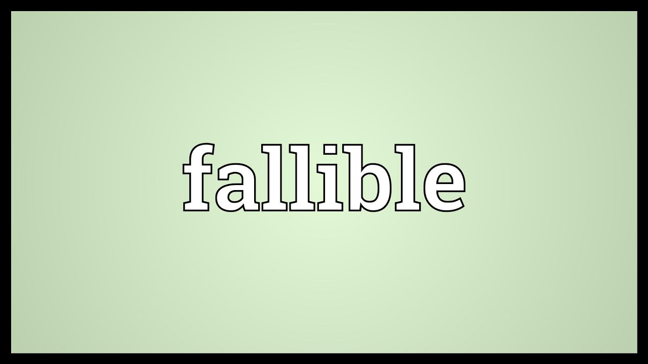 Superior Fallible Meaning