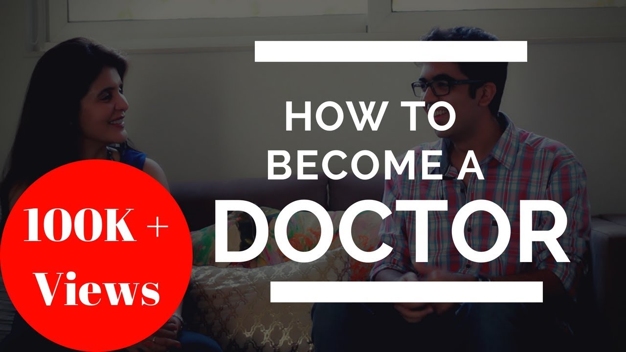What are the steps to become a doctor?