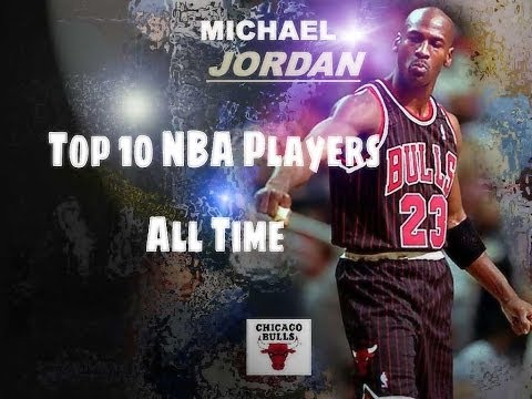 Top 10 NBA Players of All Time - Best List