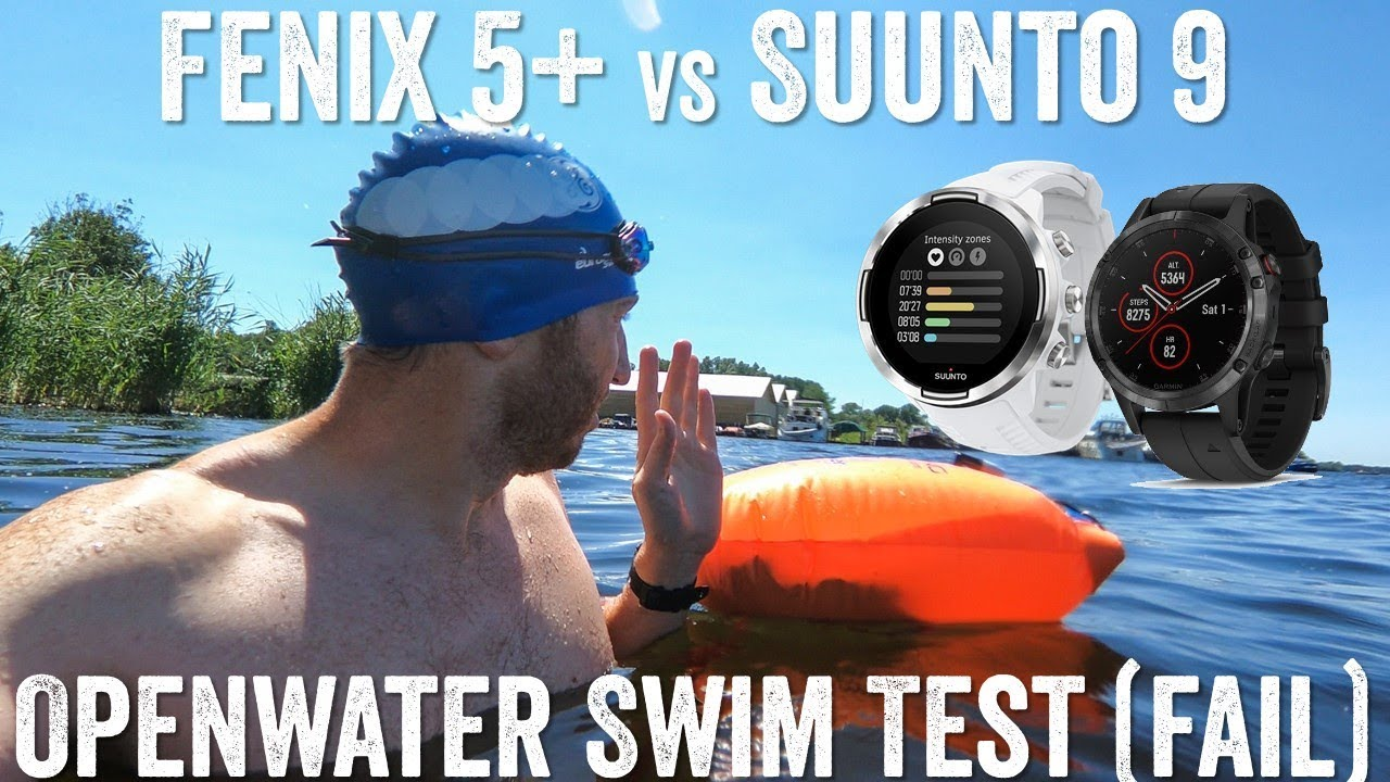 Fenix 5 Plus Vs Suunto 9 Openwater Swim Shootout Failboat Youtube