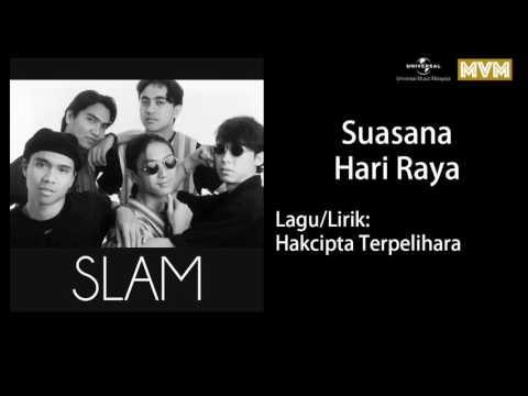 Slam - Suasana Hari Raya (Official Audio)