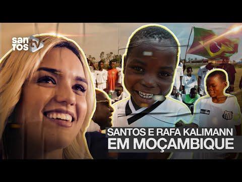 SANTOS E RAFA KALIMANN EM MOÇAMBIQUE