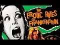 The Erotic Rites of Frankenstein 1972 Trailer