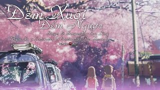 [ Fanmade ] Cao Long - Đếm Xuôi Đếm Ngược [Live Acoustic Demo] ( 5 Centimeters Per Second AMV )