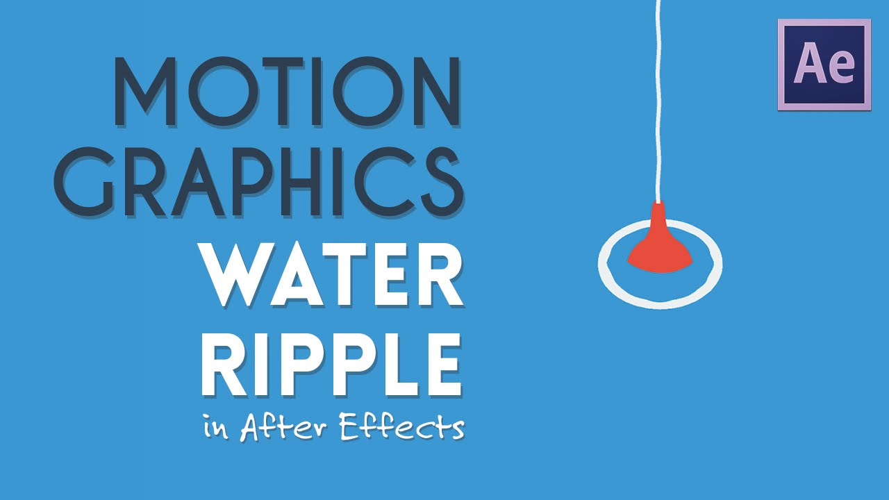 Water Ripple Motion Graphics | After Effects Tutorial