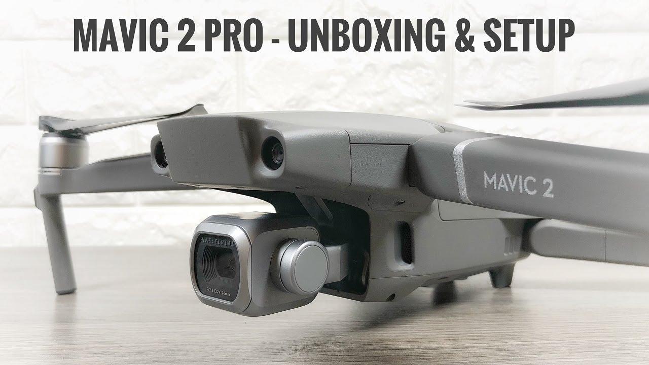 DJI Mavic 2 Pro Unboxing & Setup