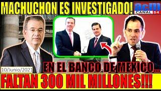 EL GOBERNADOR DE BANXICO ES INVESTIGADO POR 300 MIL MILLONES DE PESOS!!! CAMBIO NO ES OLVIDO, VEA!!!