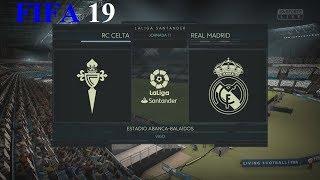 FIFA 19 - LaLiga Santander - Rc Celta vs. Real Madrid @ Estadio Abanca-Balaídos
