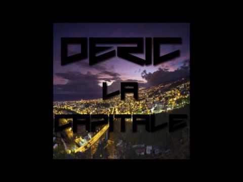 Déric - La Capitale