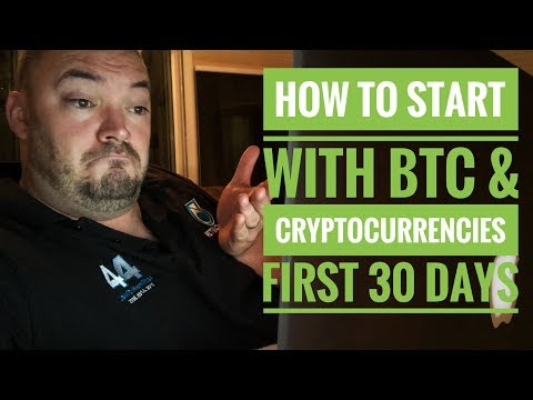how to start with bitcoin & cryptocurrency first 30 days
