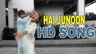Download Hai Junoon Song on Yeh Friendship Movie HD MP3 song and Music Video