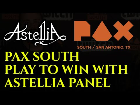 PAX South PlayToWin With Astellia Panel