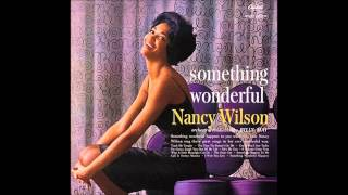 "Nancy Wilson - ""Guess Who I Saw Today?"""