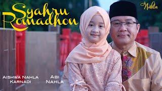 SYAHRU ROMADHON (COVER) - AISHWA NAHLA KARNADI Ft ABI NAHLA