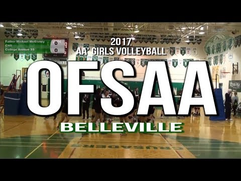 ROAD TO OFSAA (FMM): 2017 OFSAA Girls' AA Volleyball Belleville
