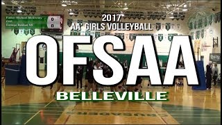 ROAD TO OFSAA (FMM): 2017 OFSAA Girls' AA Volleyball Belleville