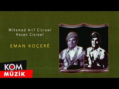 Mihemed Arif Cizrawi / Hesen Cizrawi - Eman Koçere