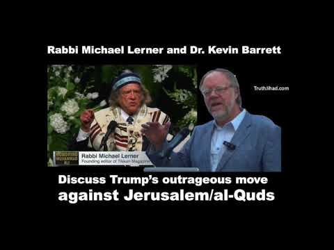 Rabbi Lerner and Dr  Barrett discuss and argue about Jerusalem