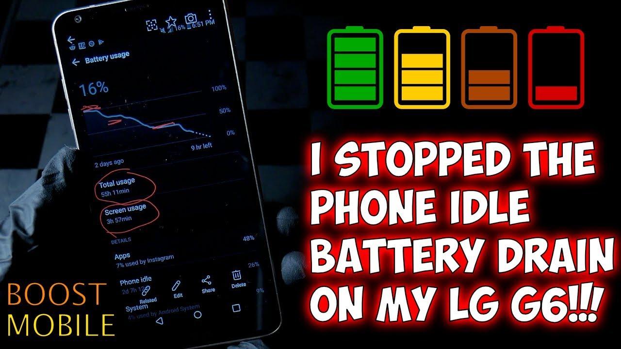 Boost Mobile LG G6 Mystic White Battery Drain Fix