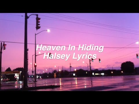 Heaven in Hiding || Halsey Lyrics
