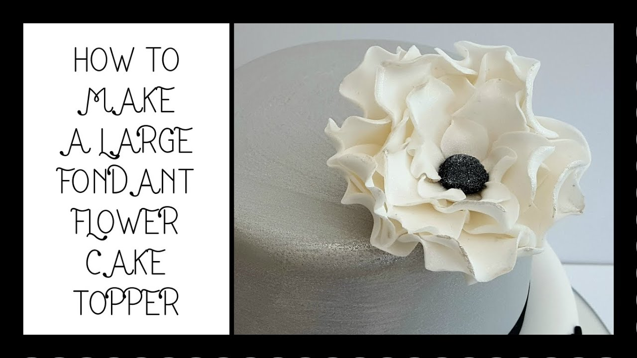 How to make a large fondant flower cake topper tutorial youtube how to make a large fondant flower cake topper tutorial izmirmasajfo