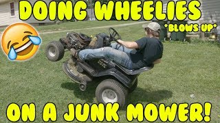 DOING WHEELIES ON A MOWER! *BLOWS UP*