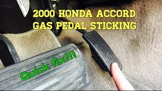 2000 Accord Gas Pedal Sticking