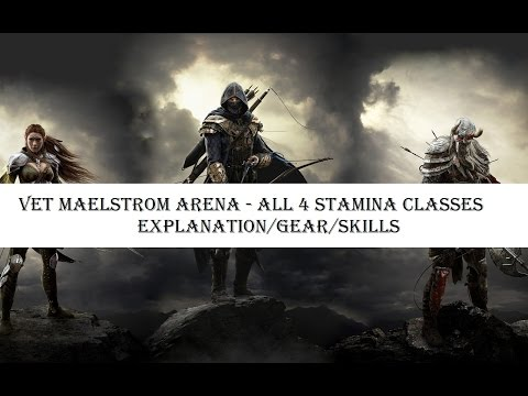 Maelstrom Arena with Stamina Classes - Explanation/Gear/Skills
