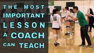 The Most Important Lesson A COACH Can Teach A PLAYER