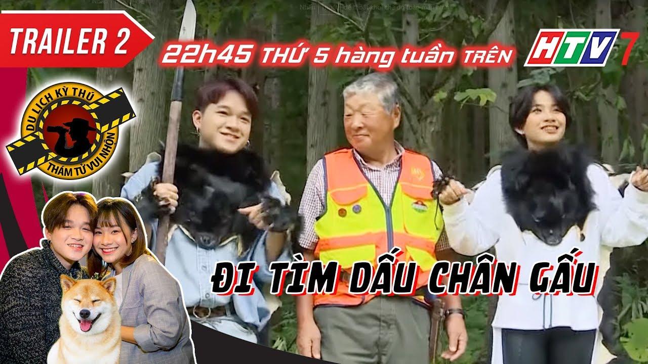 Full DU LỊCH KỲ THÚ 2020 - Tập 2- Việt Thi Winner đi săn gấu - 22h45 thứ Năm 12-12-2020 trên HTV7