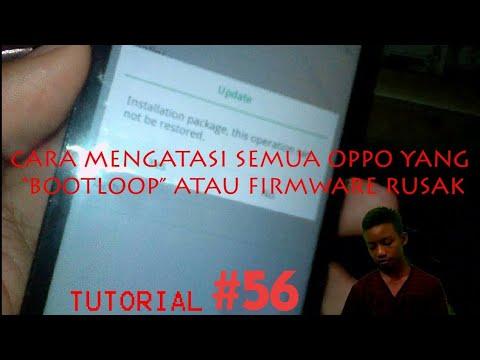 Cara Mengatasi Semua Android OPPO BootLoop Tanpa PC #Tutorial 56