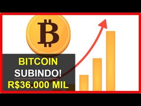 BITCOIN SUBINDO: R$36.000MIL! SERÁ QUE VAI SUBIR MAIS?