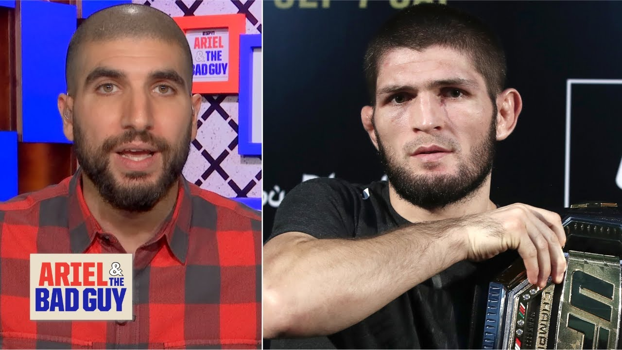 Khabib vs. Ferguson represents the best MMA can offer – Ariel Helwani | Ariel and the Bad Guy