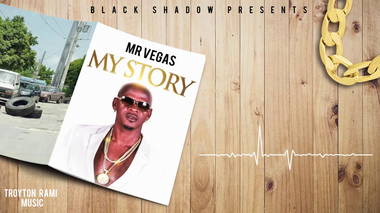 Mr Vegas, Black Shadow - My Story
