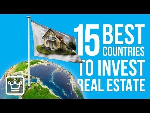 The 15 BEST Countries to INVEST in Real Estate Right Now | 2020