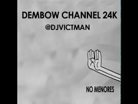 @djvictman - Dembow CHANNEL24K