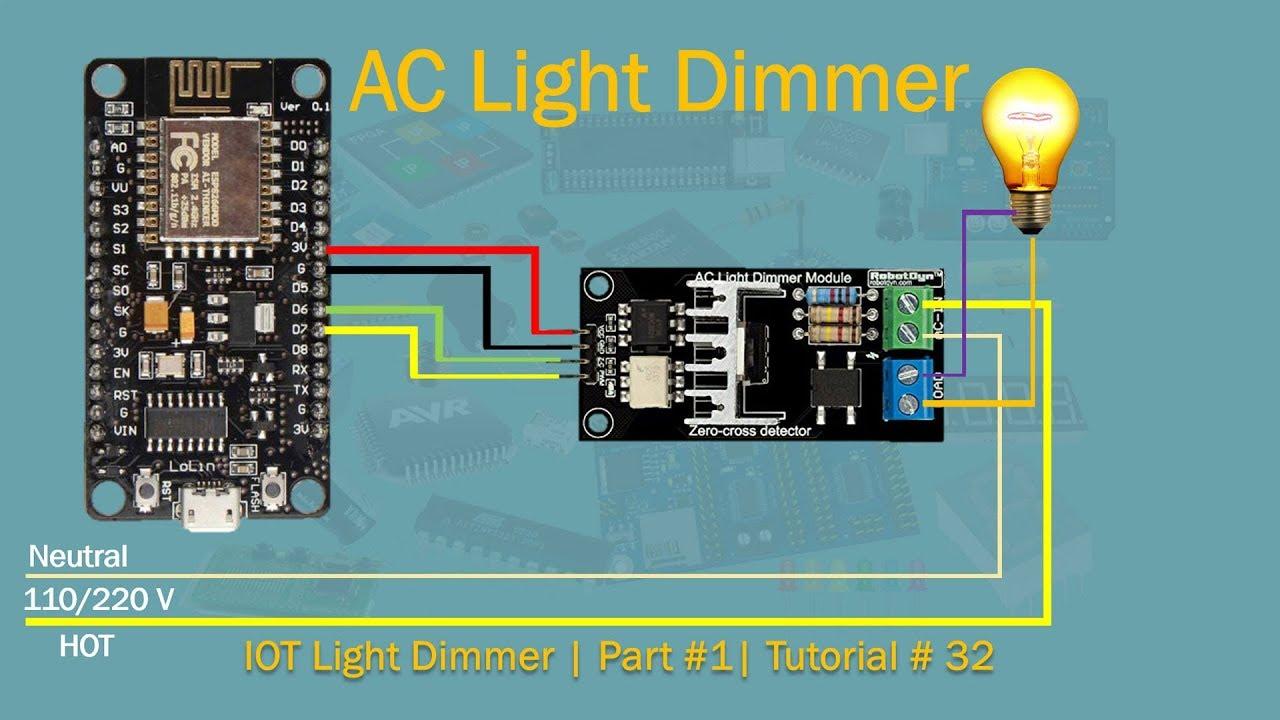 NodeMcu AC Light Dimmer   Part #1   Tutorial # 32  YouTube