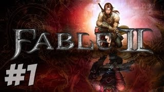 Let's Play Fable 2 - Part 1 - Nostalgia