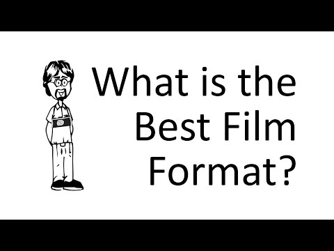 What is the Best Film Format