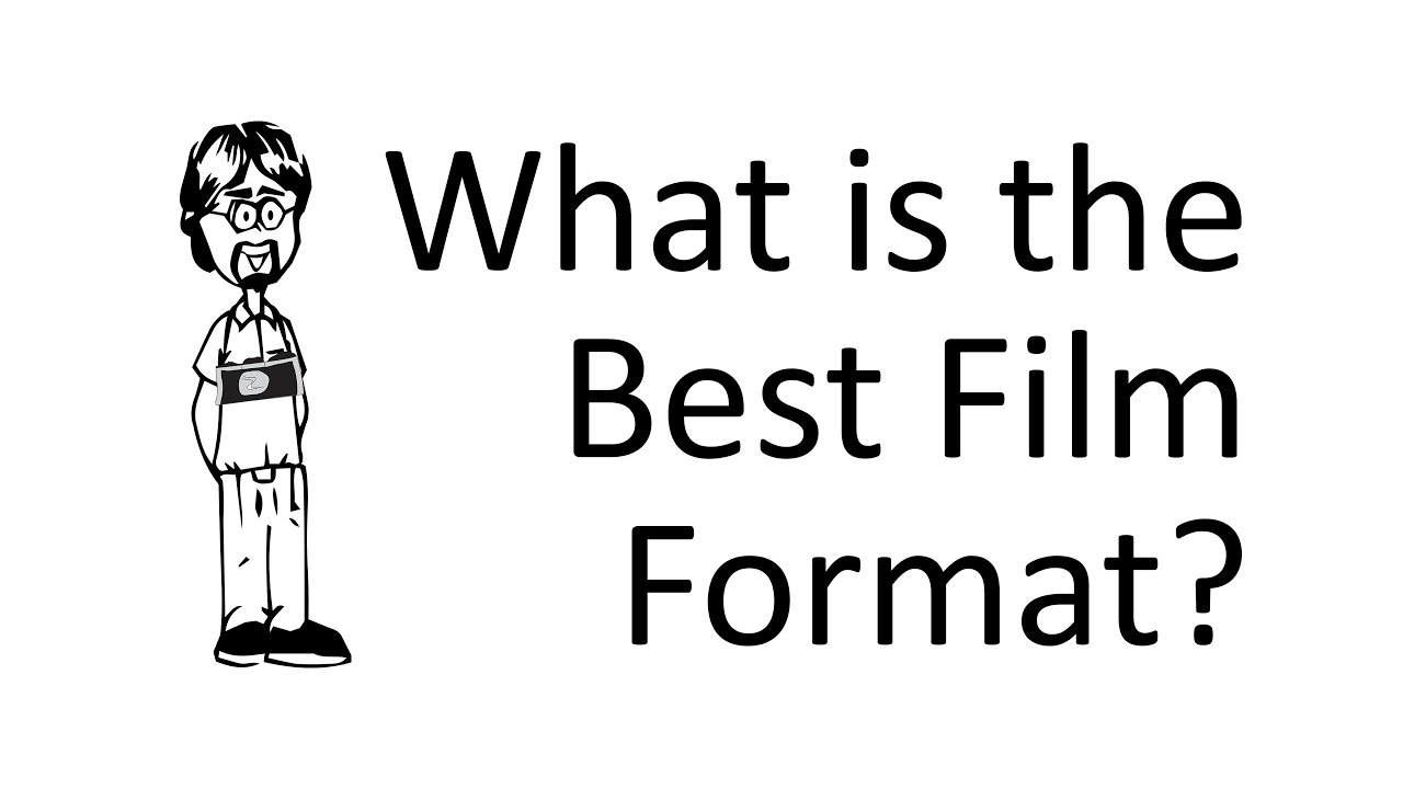 what is the best movie format