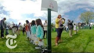 White House Easter Egg Roll | 360 VR Video | The New York Times