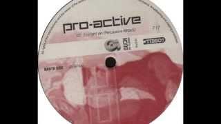 Pro-Active - Straight On (Percussive Attack) 1996