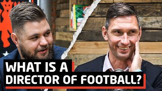 What Is A Director of Football?   Chris Casper   The Warm Down