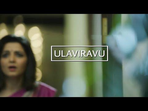 Ulaviravu     Ondraga Originals  Madhan Karky  Karthik  Gautham Vasudev Menon
