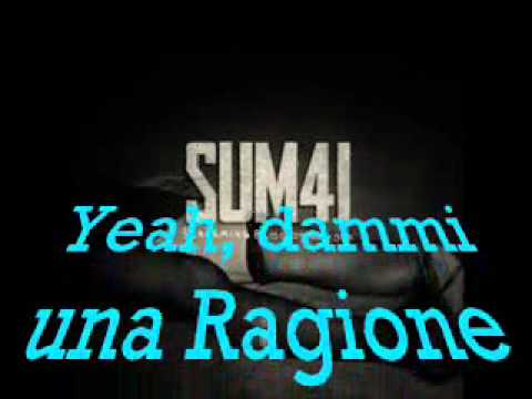 Sum 41 - reason to believe traduzione