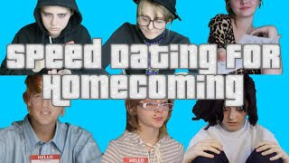 Speed Dating for Homecoming