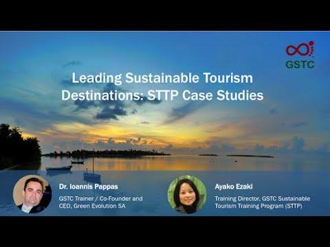 Leading Sustainable Tourism Destinations: STTP Case Studies