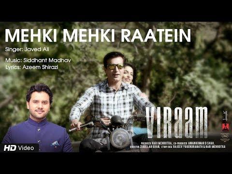 Mehki Mehki Raatein | Viraam | Javed Ali | Siddhant Madhav | Narendra Jha | Urmila Mahanta | Monika