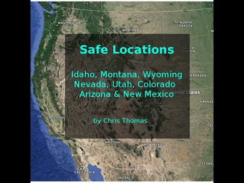 Safe Locations for Idaho, Montana, Wyoming, Nevada, Utah, Colorado, Arizona & New Mexico.
